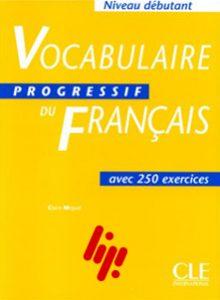 افزایش دامنه لغات با کتاب Vocabulaire progressif du français